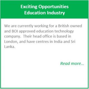 Exciting Opportunities –Education Industry